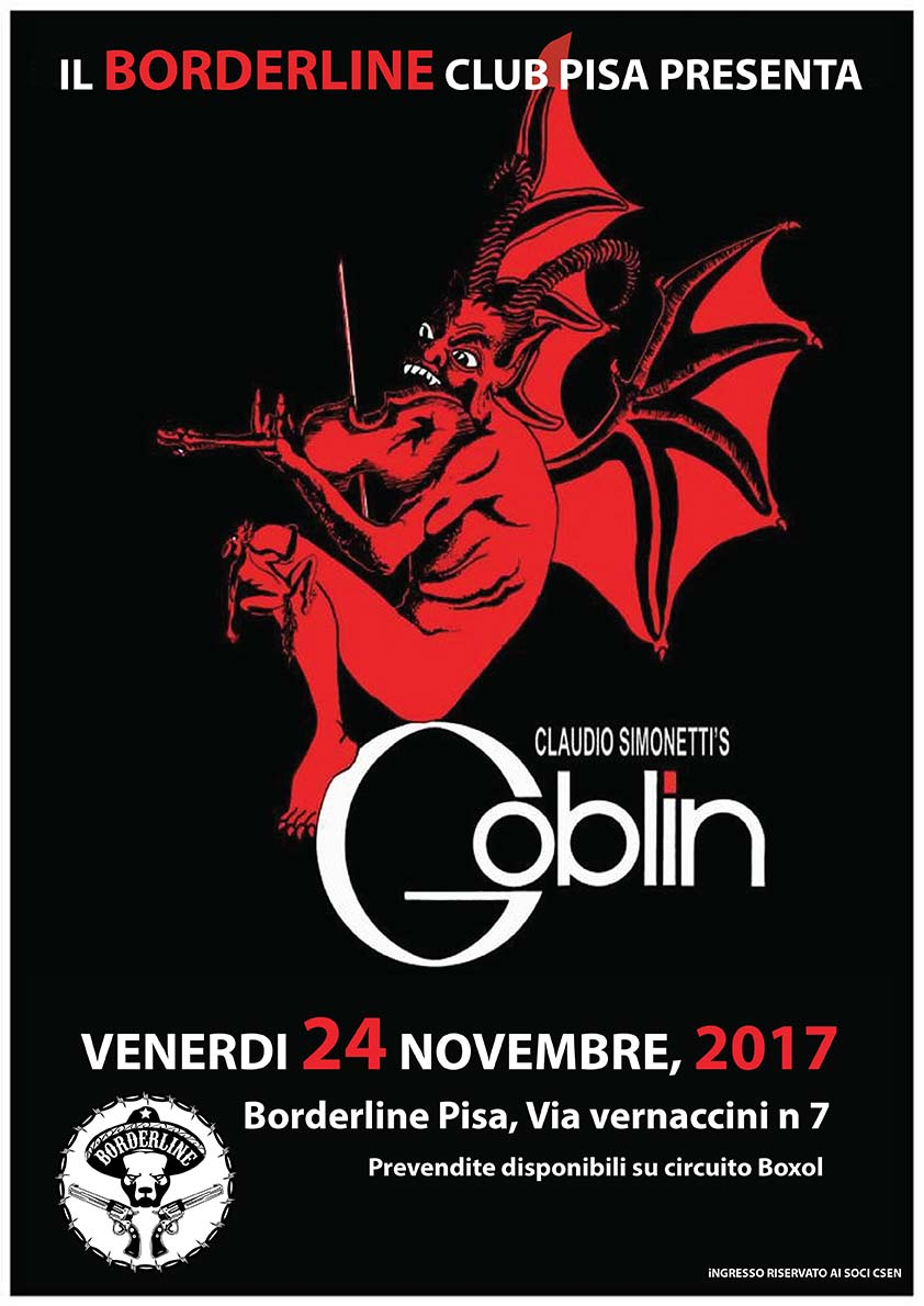 Borderline Club Pisa - Claudio Simonetti's Goblin